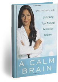A Calm Brain: Unlocking Your Natural Relaxation System by gayatri