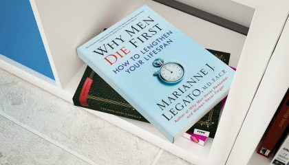 Why Men Die First: How to Lengthen Your Lifespan First Edition