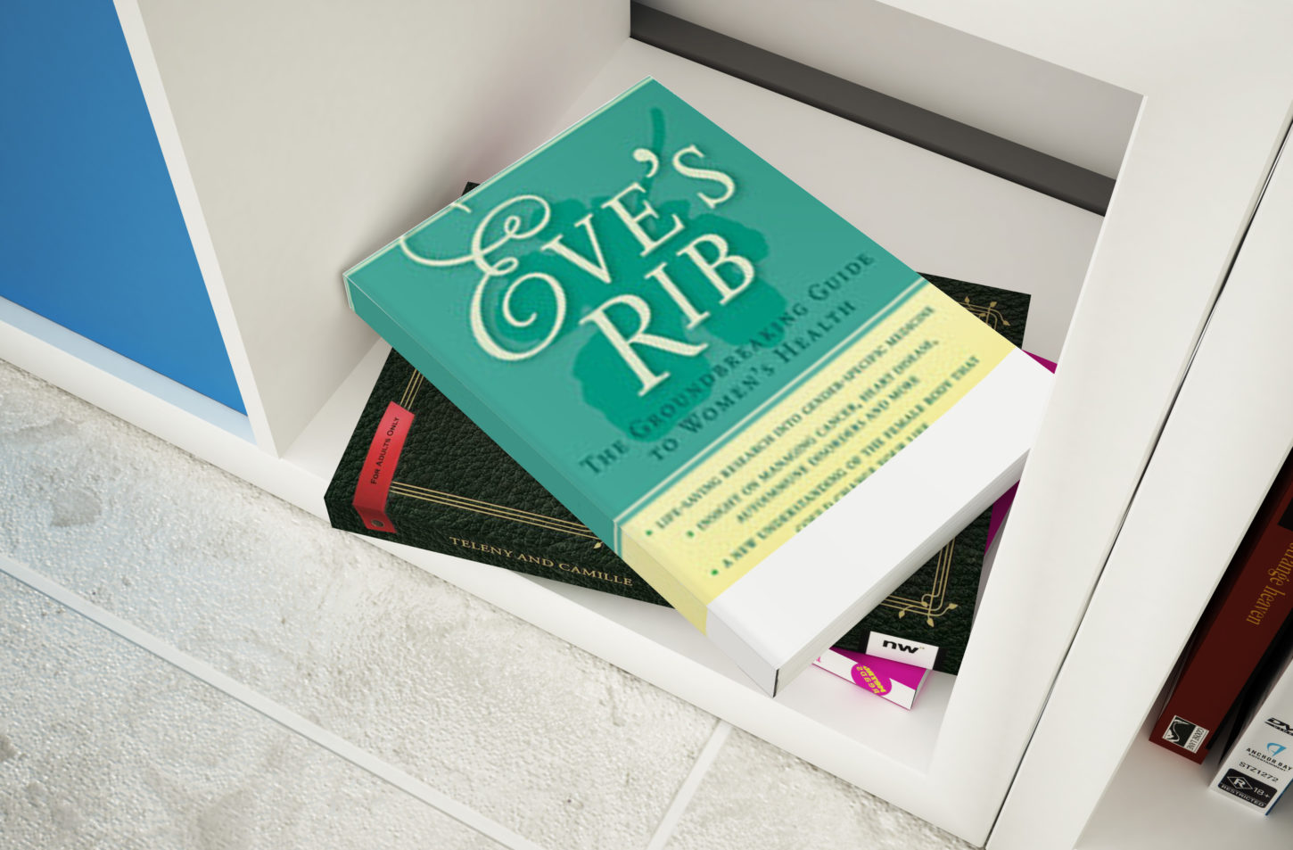 Eve's Rib: The Groundbreaking Guide To Women's Health