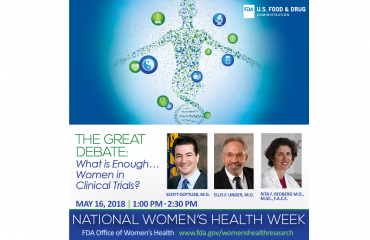 The Great Debate What is Enough… Women in Clinical Trials
